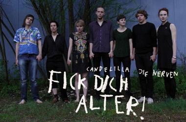 Die Nerven / Candelilla  - Fick dich Alter!